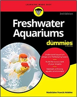 Freshwater Aquariums for dummies-3rd-edition_Madelaine-Heleine_325